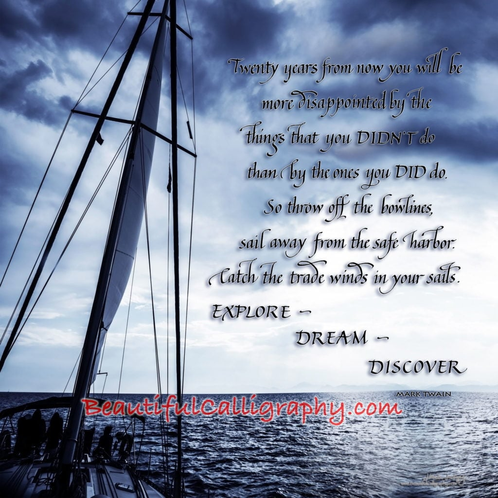 Motivational quote by Mark Twain written in calligraphy with a sailboat going out to sea