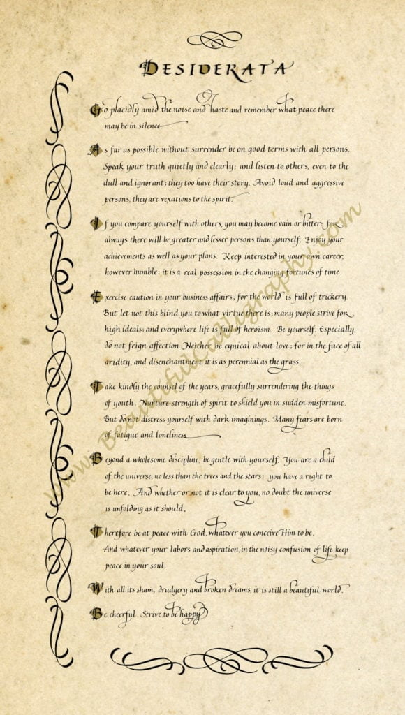 Desiderata, the famous poem of Max Ehrmann written in calligraphy on parchment background with calligraphic flourishes as decoration