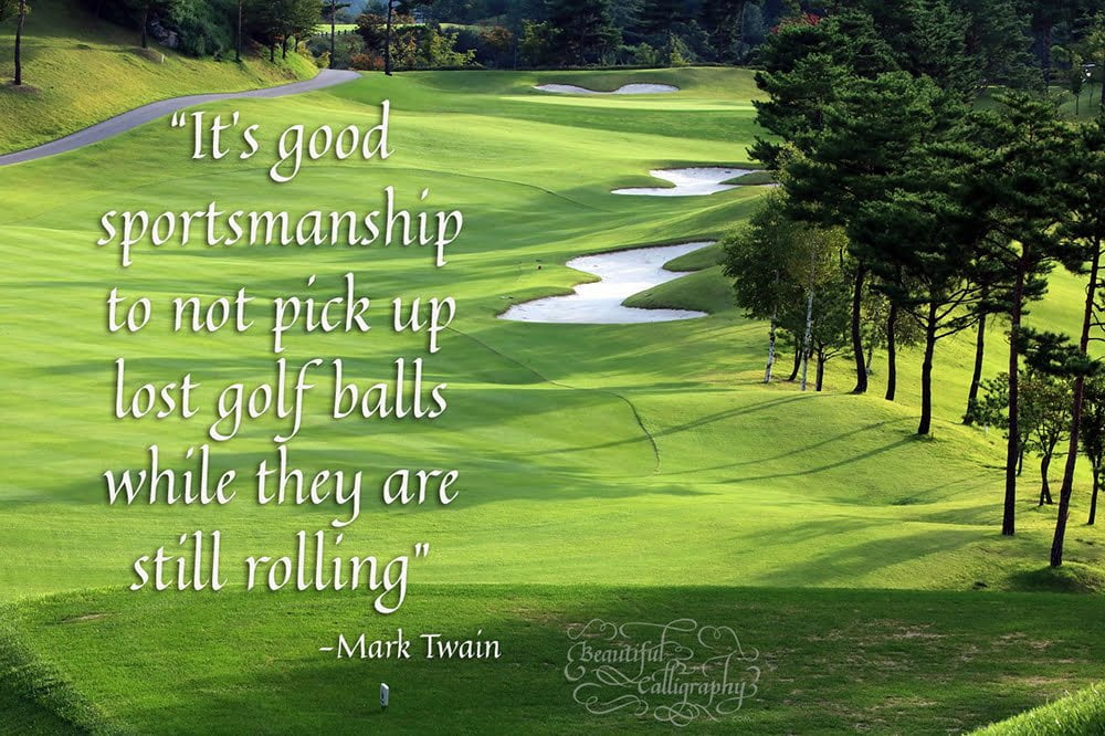 Golf quote by Mark Twain written in a calligraphy style