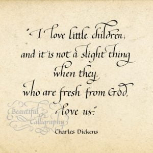Charles Dickens quote in calligraphy