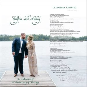 First Anniversary gift, personalized version of Desiderata written in calligraphy & computer font superimposed on wedding photo
