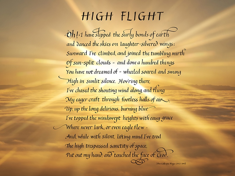 """Famous Poem High Flight written in calligraphy, """"Oh, I have slipped the surly bonds of earth"""