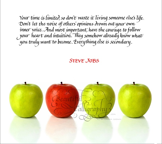 Steve Jobs quote from graduation speech written in calligraphy with red apple standing out from the rest