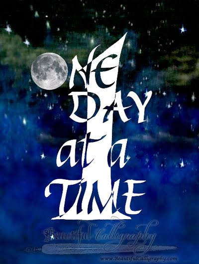 One Day At A Time in Calligraphy