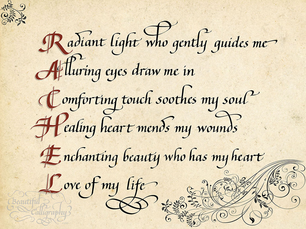 Acrostic Love Poem for Rachel in calligraphy with beautiful leading letters