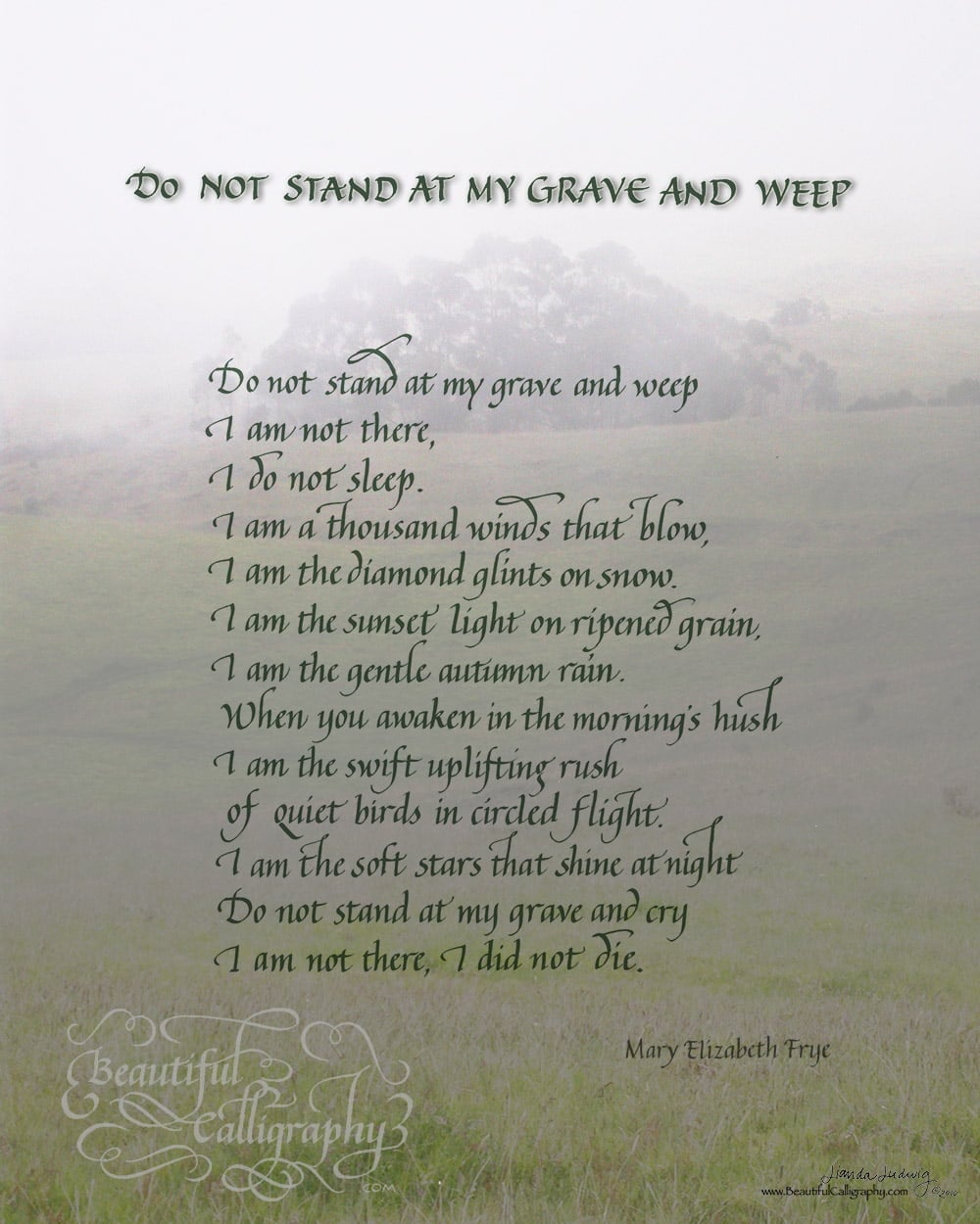 Do not stand at my grave and weep, Indian memorial poem in calligraphy
