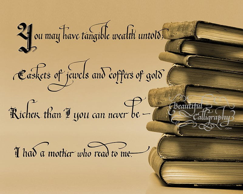 Quote Thanking mother for reading to you when you were young written in calligraphy