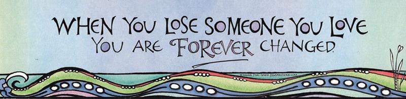 when you lose someone