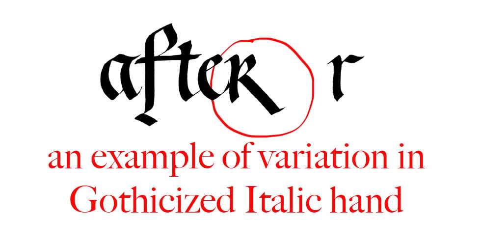 """Inconsistency in letter forms makes interesting calligraphy- two """"r's"""""""