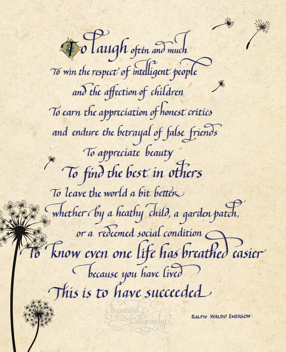 """""""To Succeed"""" by Emerson- words to live by that inspire written in calligraphy"""